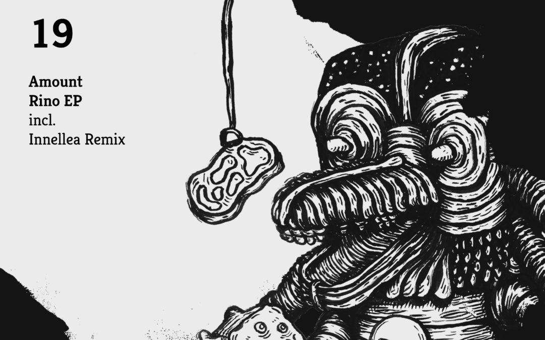 PLOETZLICH MUSIK RELEASE: AMOUNT – RINO EP – Inkl. Innellea Remix
